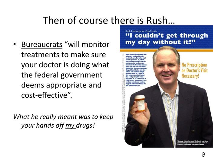 Then of course there is Rush…