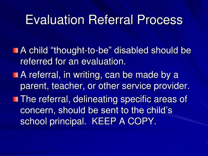 Evaluation Referral Process