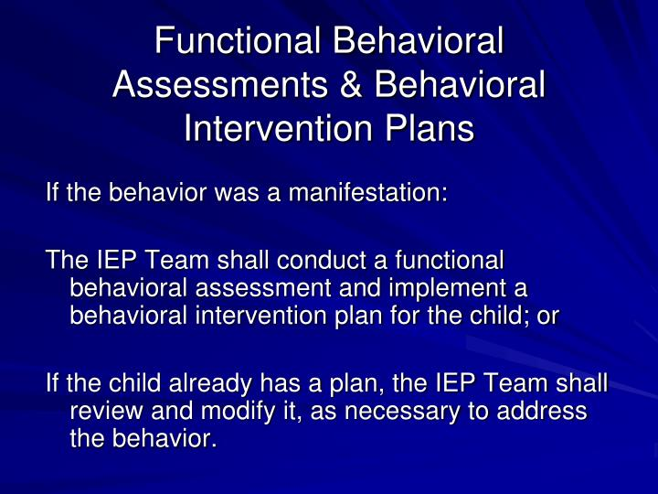 Functional Behavioral Assessments & Behavioral Intervention Plans