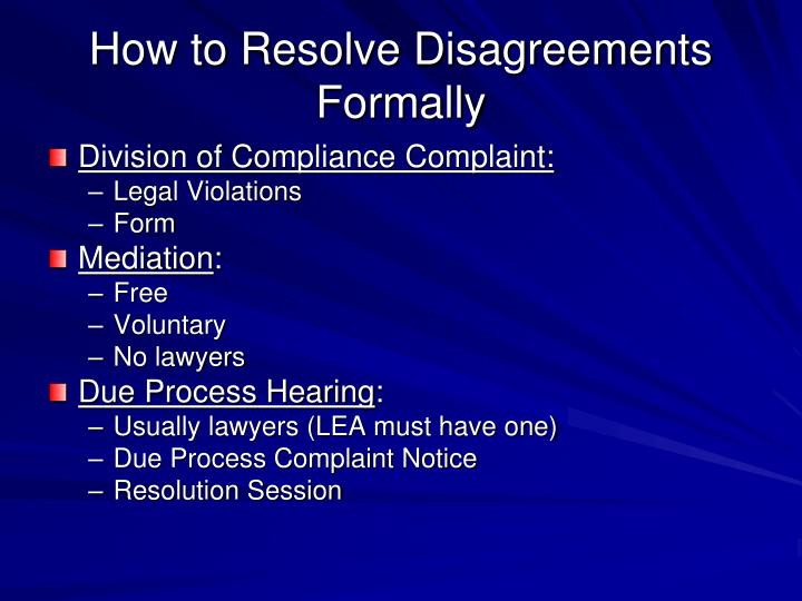 How to Resolve Disagreements Formally