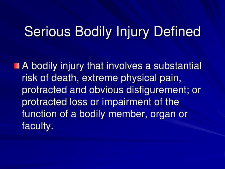 Serious Bodily Injury Defined