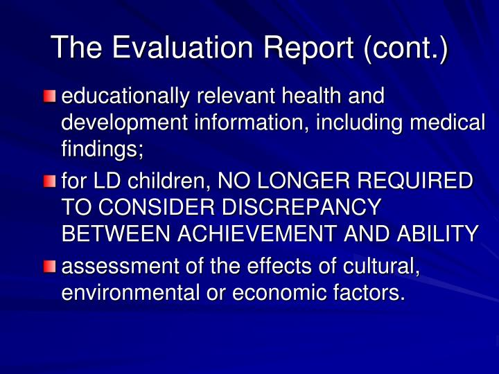 The Evaluation Report (cont.)
