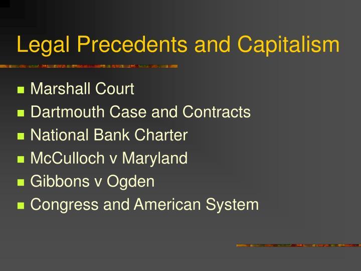 Legal Precedents and Capitalism