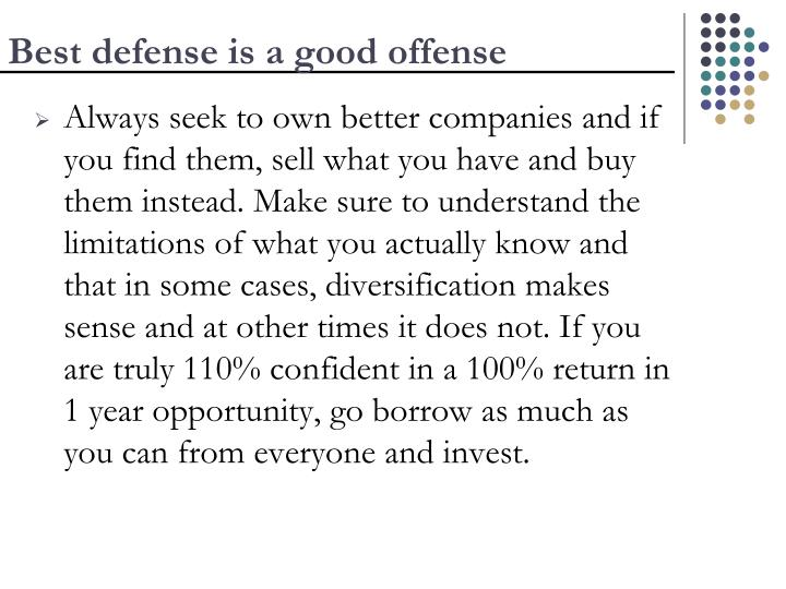 Best defense is a good offense
