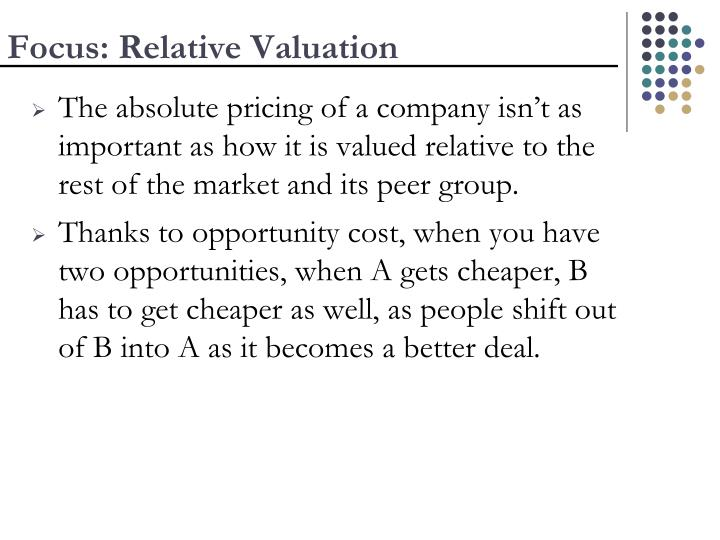 Focus: Relative Valuation