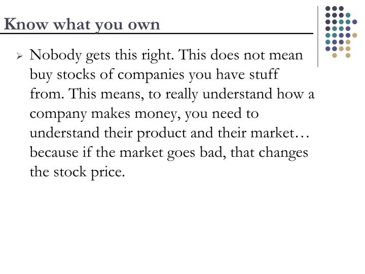Know what you own