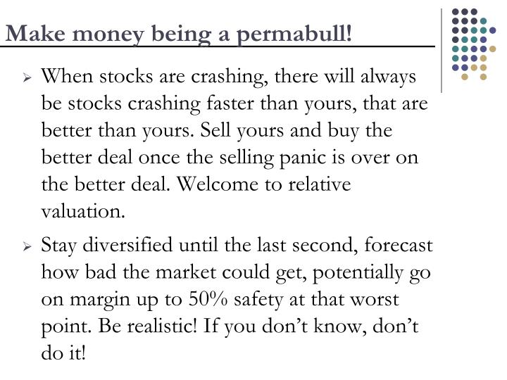 Make money being a permabull!