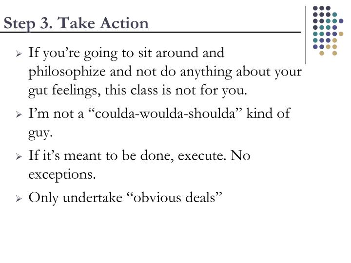 Step 3. Take Action