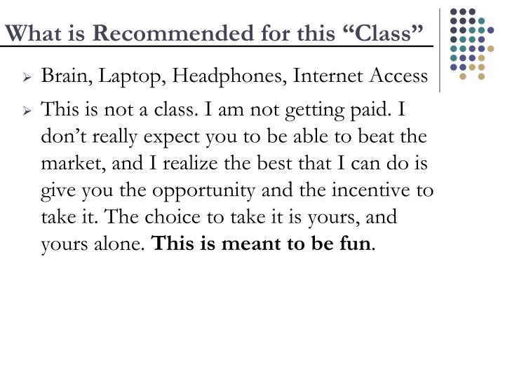 "What is Recommended for this ""Class"""