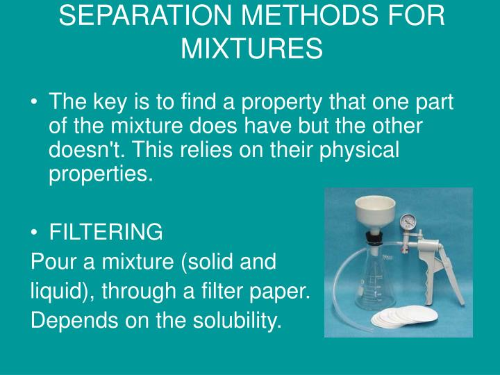SEPARATION METHODS FOR MIXTURES