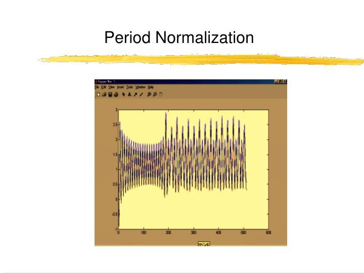Period Normalization