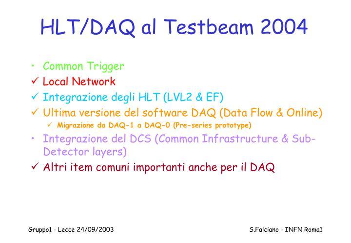 HLT/DAQ al Testbeam 2004