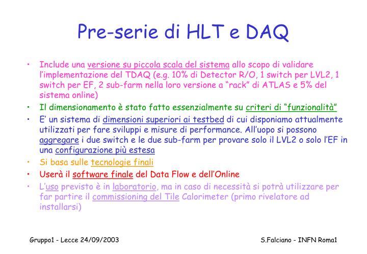 Pre-serie di HLT e DAQ