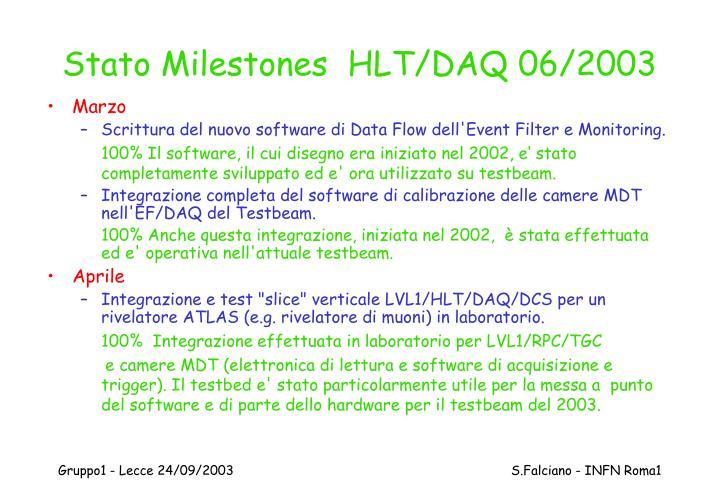 Stato Milestones  HLT/DAQ 06/2003