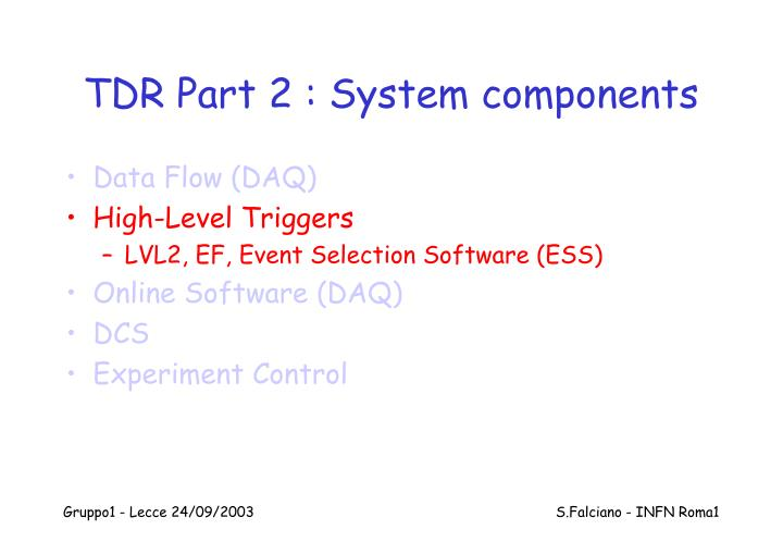 TDR Part 2 : System components