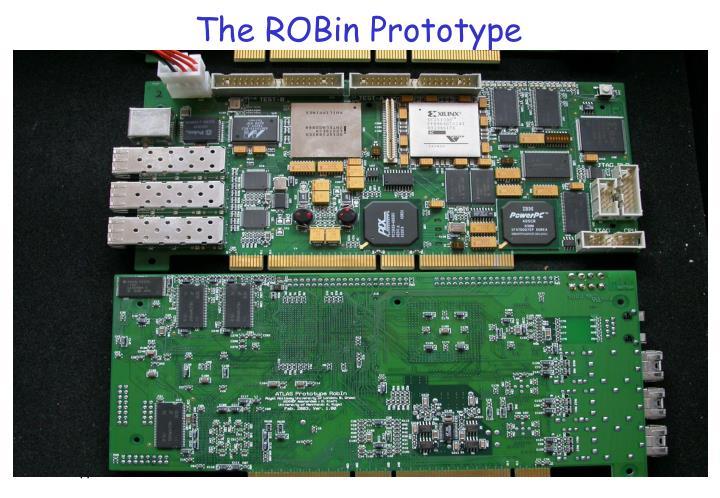 The ROBin Prototype
