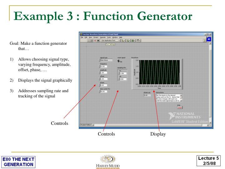 Example 3 : Function Generator