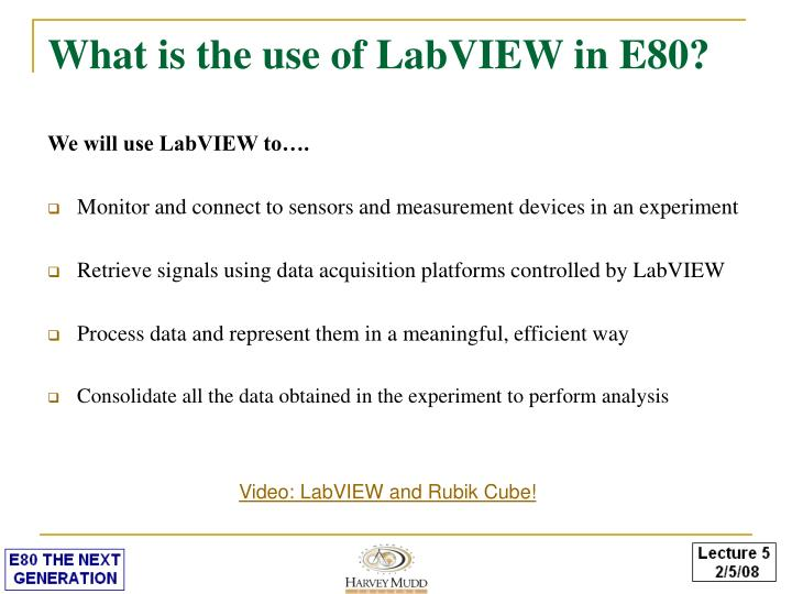 What is the use of LabVIEW in E80?