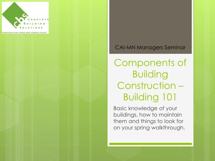 Components of building construction building 101