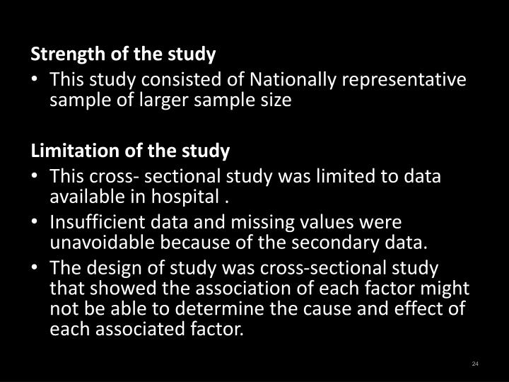 Strength of the study