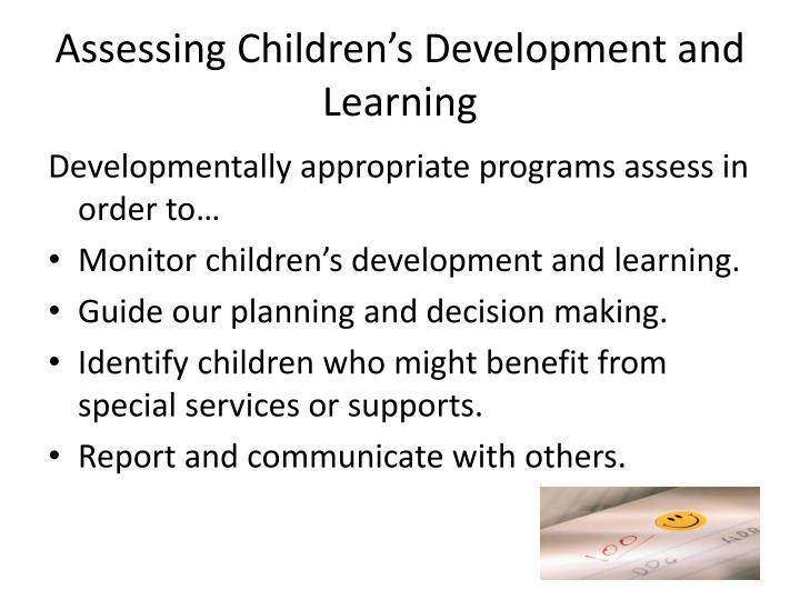 monitoring childrens development 131 explain how to monitor children and young people s development using different methods when children and young people s development is monitored and.