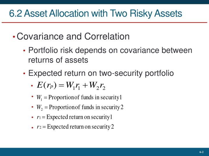 6 2 asset allocation with two risky assets