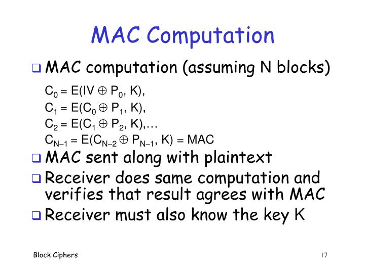MAC Computation
