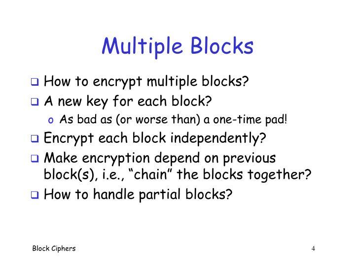 Multiple Blocks