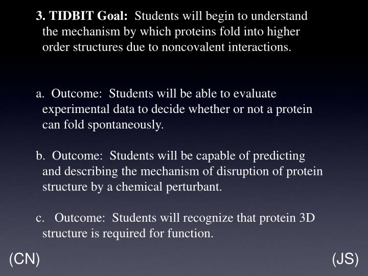 3.TIDBIT Goal: