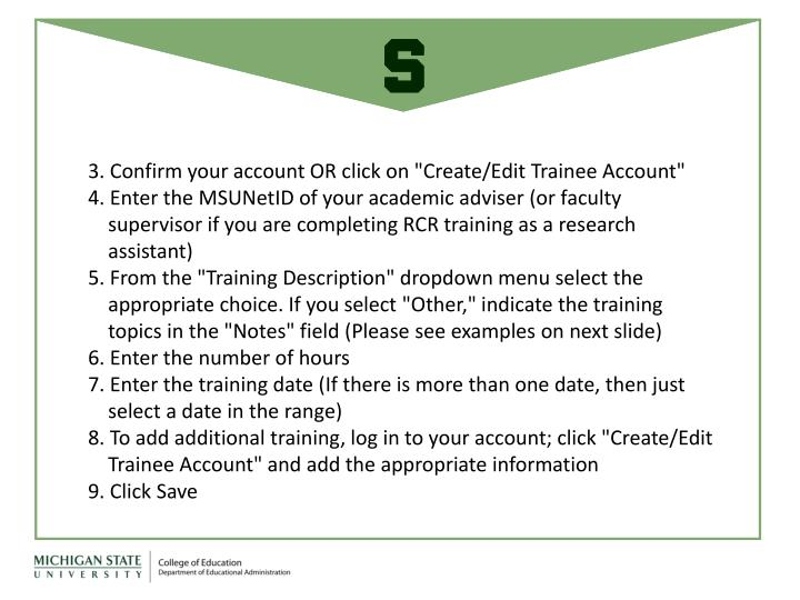 "3. Confirm your account OR click on ""Create/Edit Trainee Account"""