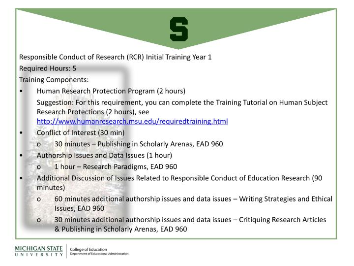 Responsible Conduct of Research (RCR) Initial Training Year 1