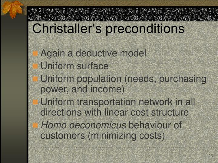 Christaller's preconditions
