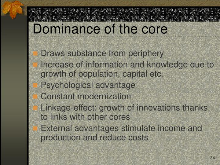 Dominance of the core