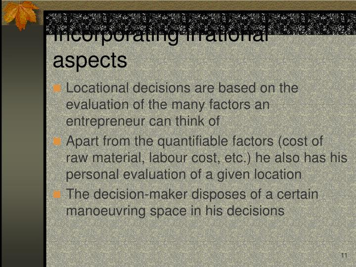 Incorporating irrational aspects