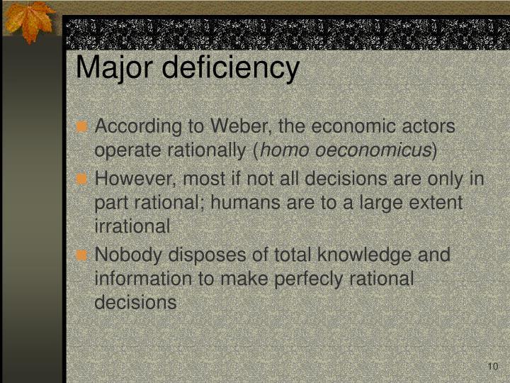 Major deficiency