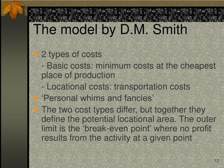 The model by D.M. Smith