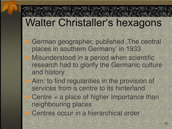 Walter Christaller's hexagons