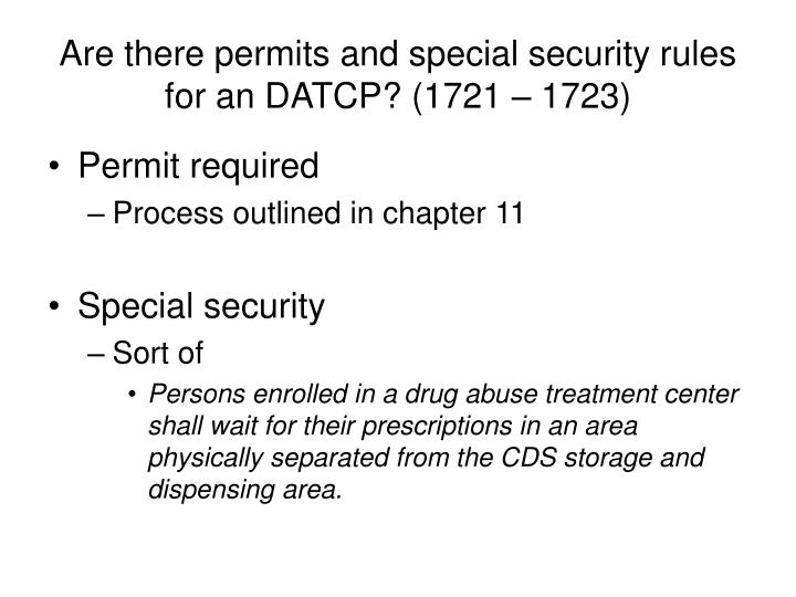 Are there permits and special security rules for an DATCP? (1721 – 1723)