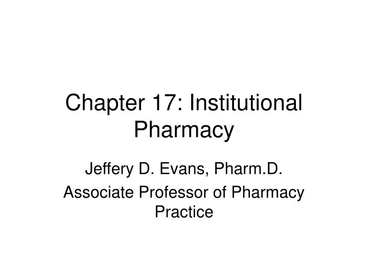 chapter 17 institutional pharmacy