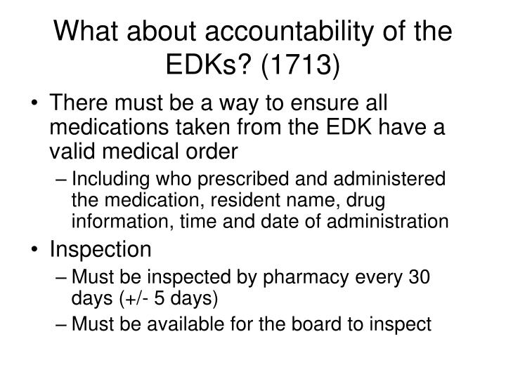 What about accountability of the EDKs? (1713)