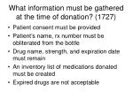 what information must be gathered at the time of donation 1727