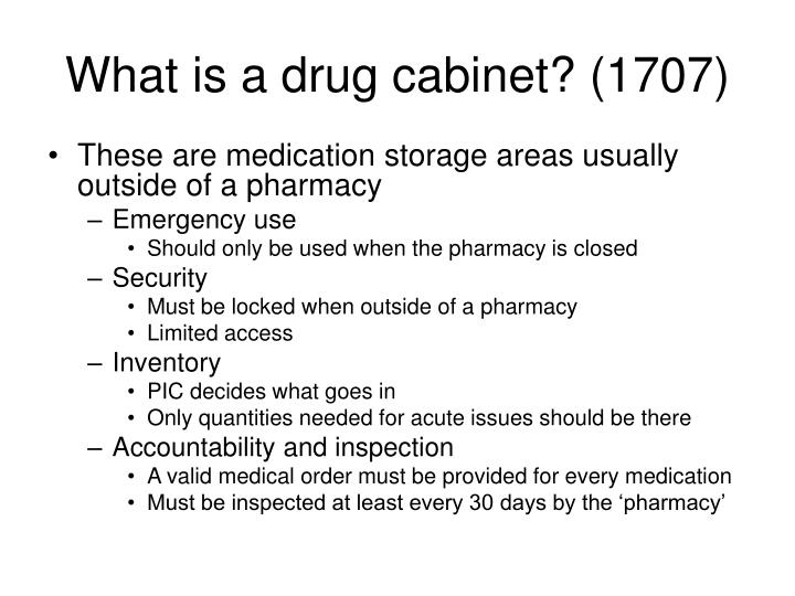 What is a drug cabinet? (1707)