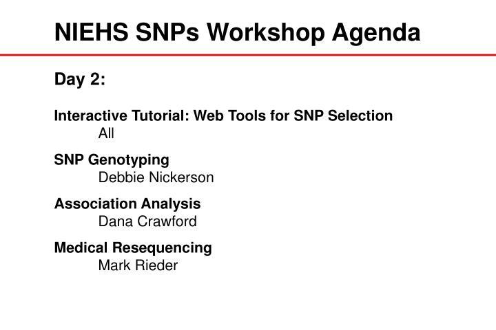 NIEHS SNPs Workshop Agenda