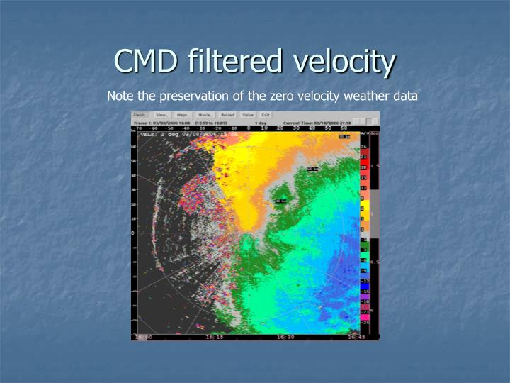 CMD filtered velocity