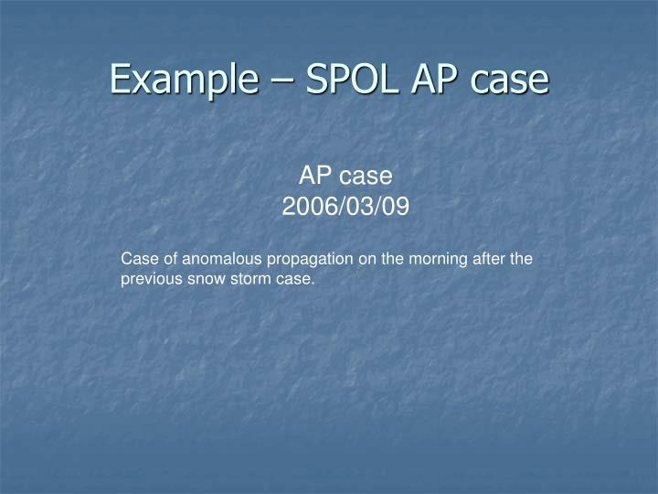 Example – SPOL AP case