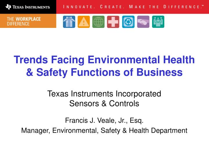 Trends facing environmental health safety functions of business