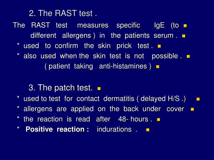 2. The RAST test .