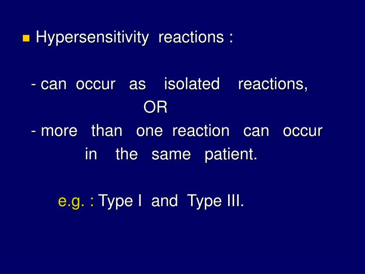 Hypersensitivity  reactions :
