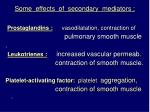some effects of secondary mediators