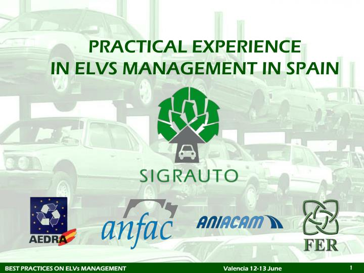 practical experience in elvs management in spain